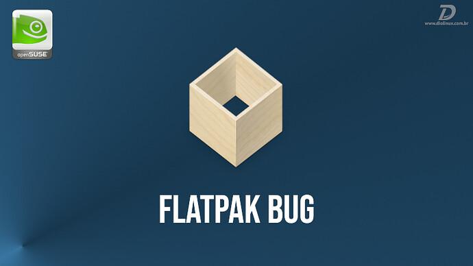 bug-flatpak-opensuse