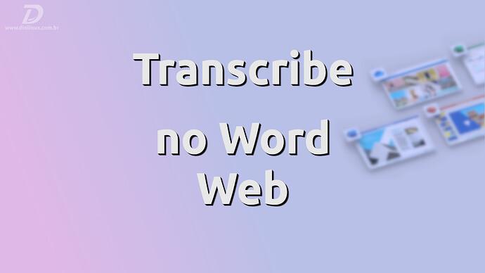 TranscribeWordWebChegando