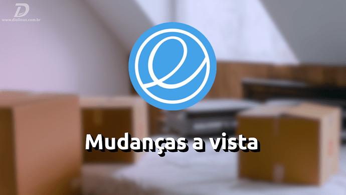 MudancasNoelementaryOS6