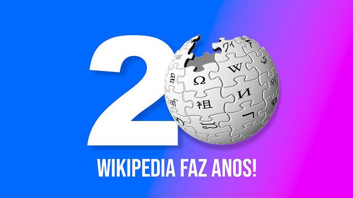 0009 - wikipedia faz 20 anos