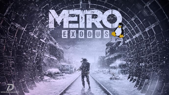 MetroExodusChegandoNoLinuxNativamente2021