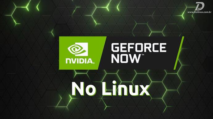 NVIDIAGeforNOWLinux