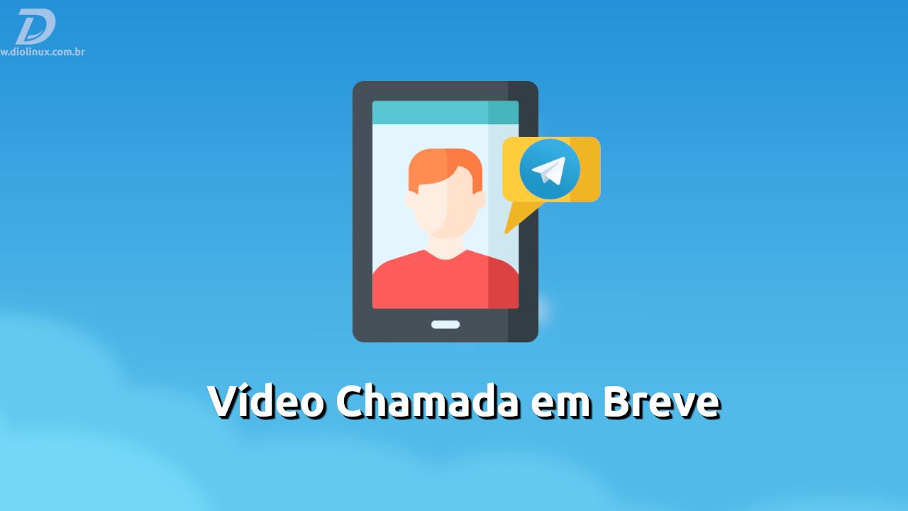 VideoChamadaTelegram2020