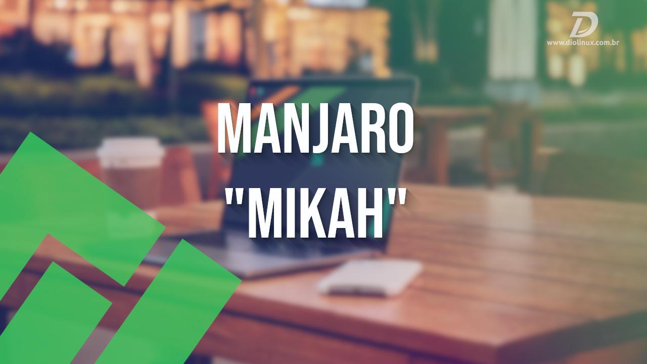 manjaro_mikah